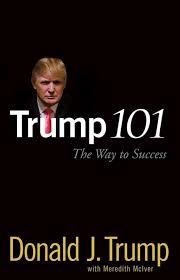Trump 101 The Way to Success