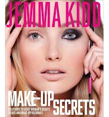 Jemma Kidd Make-Up Secrets Solutions to Every Woman's Beauty Issues and Make-Up Dilemmas